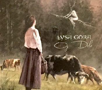"Łysa Góra ""Oj Dolo"""
