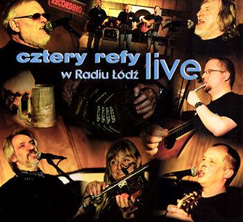 """""""Cztery Refy w Radiu Łódź live"""" - Cztery Refy"""