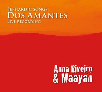 Dos Amantes - Pieśni sefardyjskie