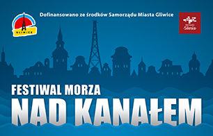 "Festiwal Morza ""Nad Kanałem"""