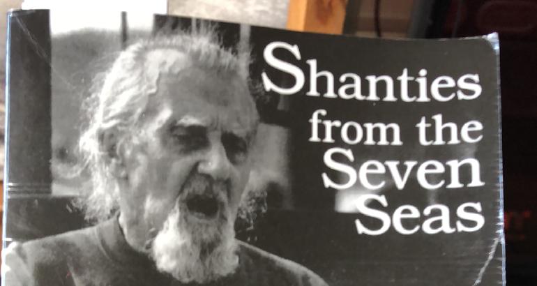 """Shanties from The Seven Seas"" Stan Hugill"
