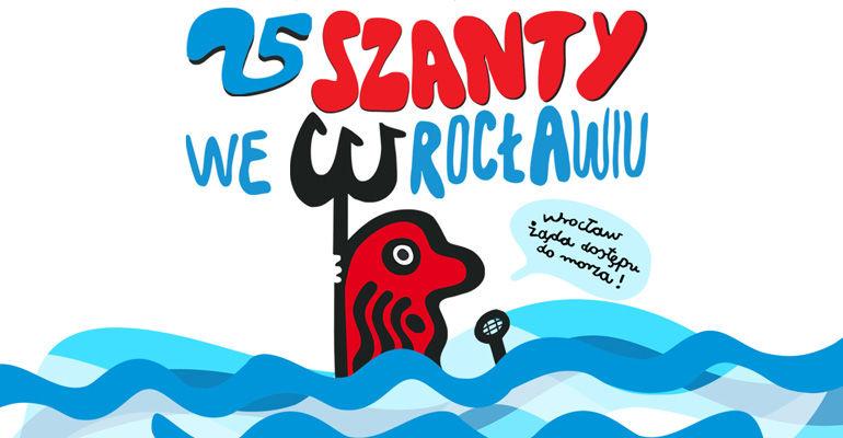 25 Szanty we Wrocławiu